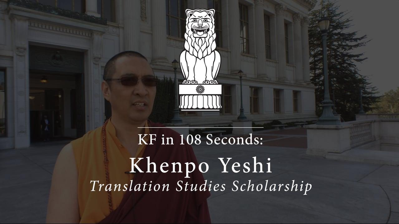 108 Seconds: Longchenpa, the Eleven Topics, and Khenpo Yeshi