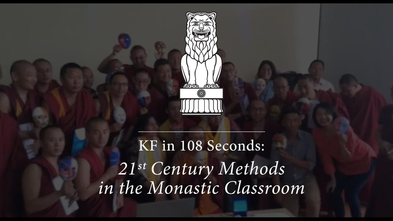 108 Seconds: 21st Century Methods in the Monastic Classroom