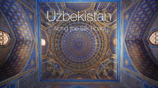 Uzbekistan - Along the Silk Road