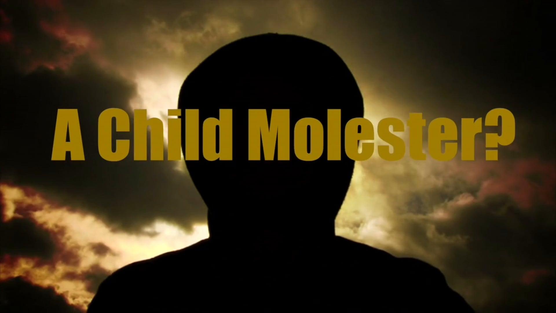 How Do You Spot A Child Molester?