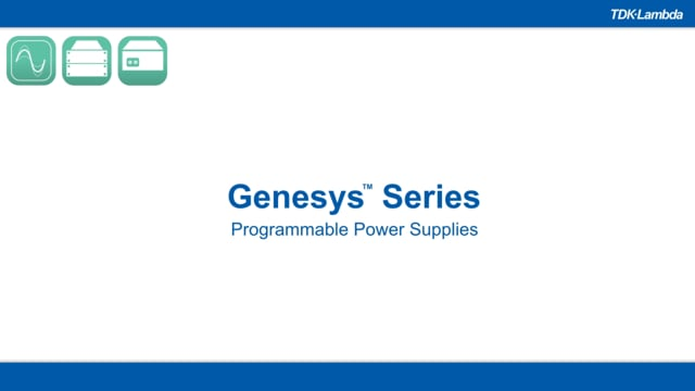Genesys™ Programmable Power Supplies Video
