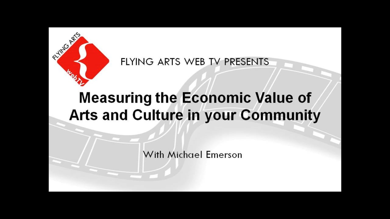 Measuring the Economic Value of Arts and Culture in your Community 2015