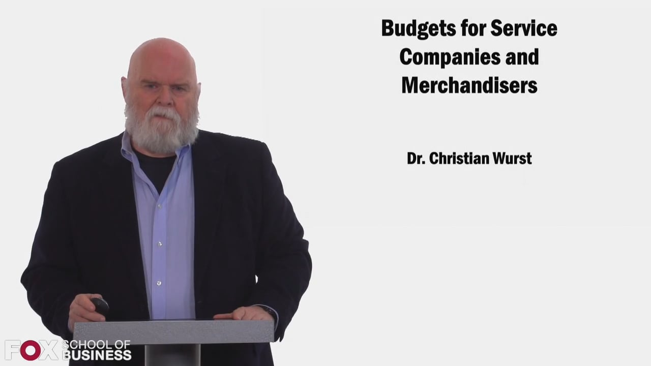 58426Budgets for Service Companies and Merchandisers