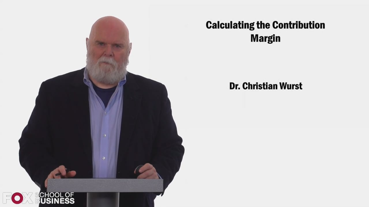 58428Calculating the Contribution Margin