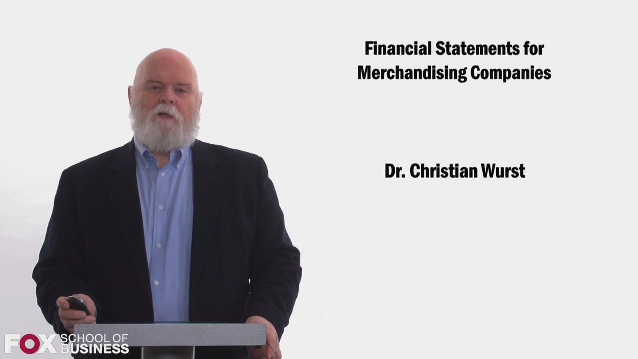 58446Financial Statements for Merchandising Companies