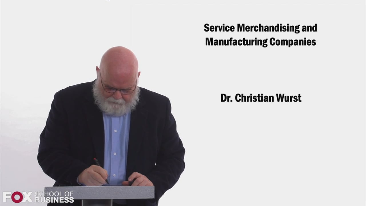 58471Service  Merchandising  and Manufacturing Companies