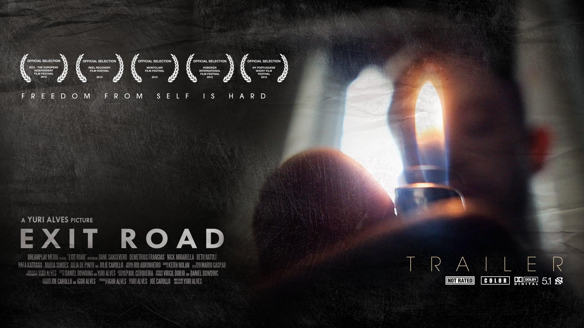 Exit Road [Movie Trailer]