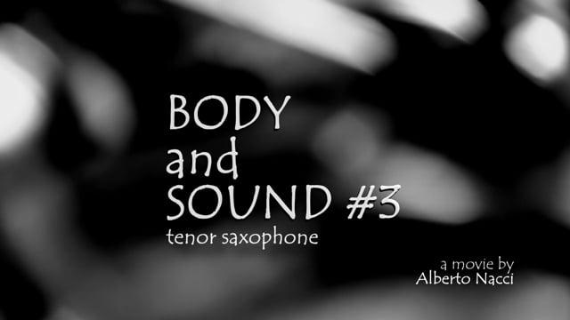 Body&Sound #3 (tenor saxophone) by Alberto Nacci