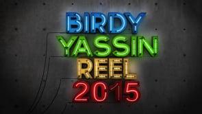 Birdy Yassin Reel 2015