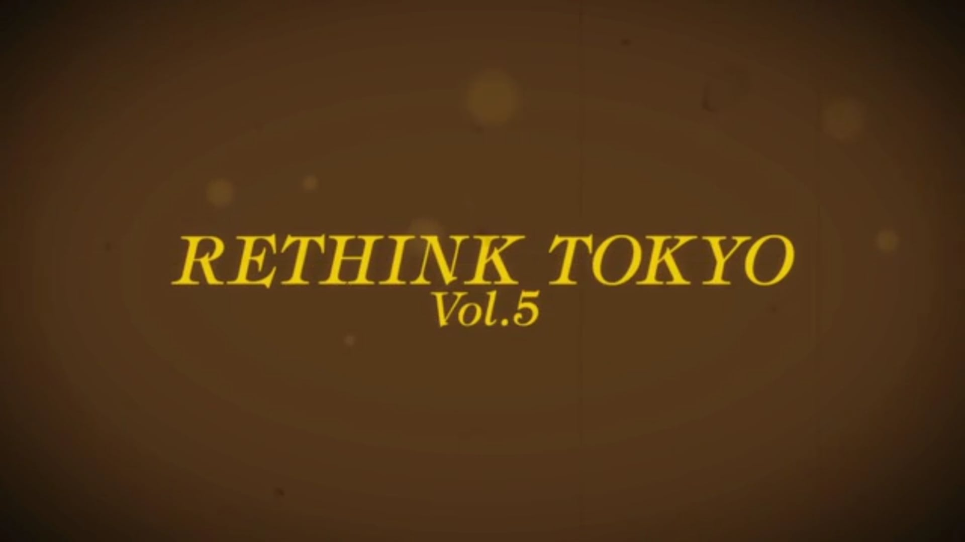 RETHINK TOKYO Vol.5 Music & Visual -Looking back on the 90s-