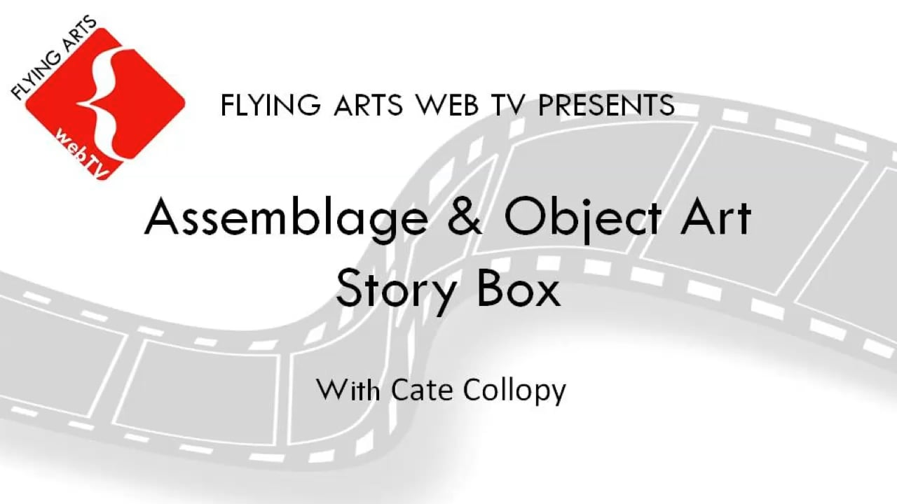 Assemblage & Object Art Story Box with Cate Collopy