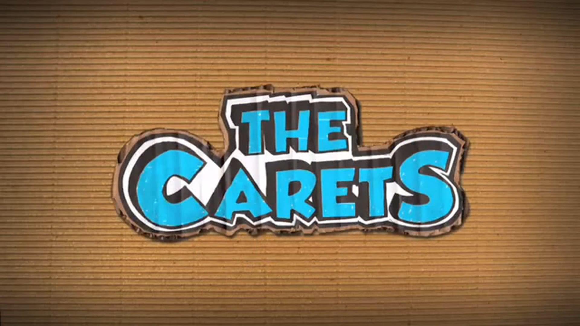 THE CARETS