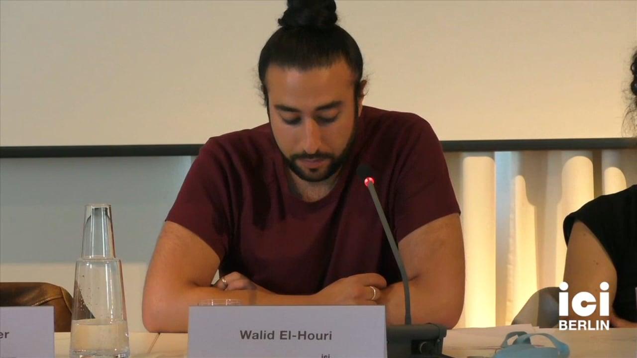 Talk by Walid El-Houri [Part 3, 4]