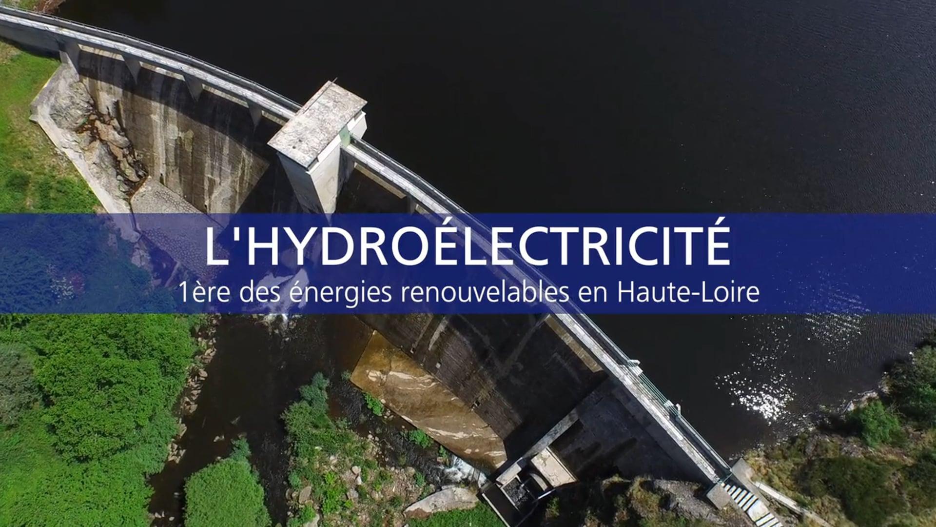FILM EDF - L'HYDROÉLECTRICITÉ EN HAUTE-LOIRE  - AOUT 2015