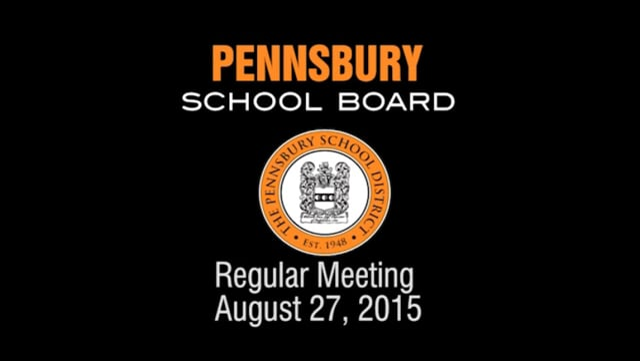 Pennsbury School Board Meeting for August 27, 2015