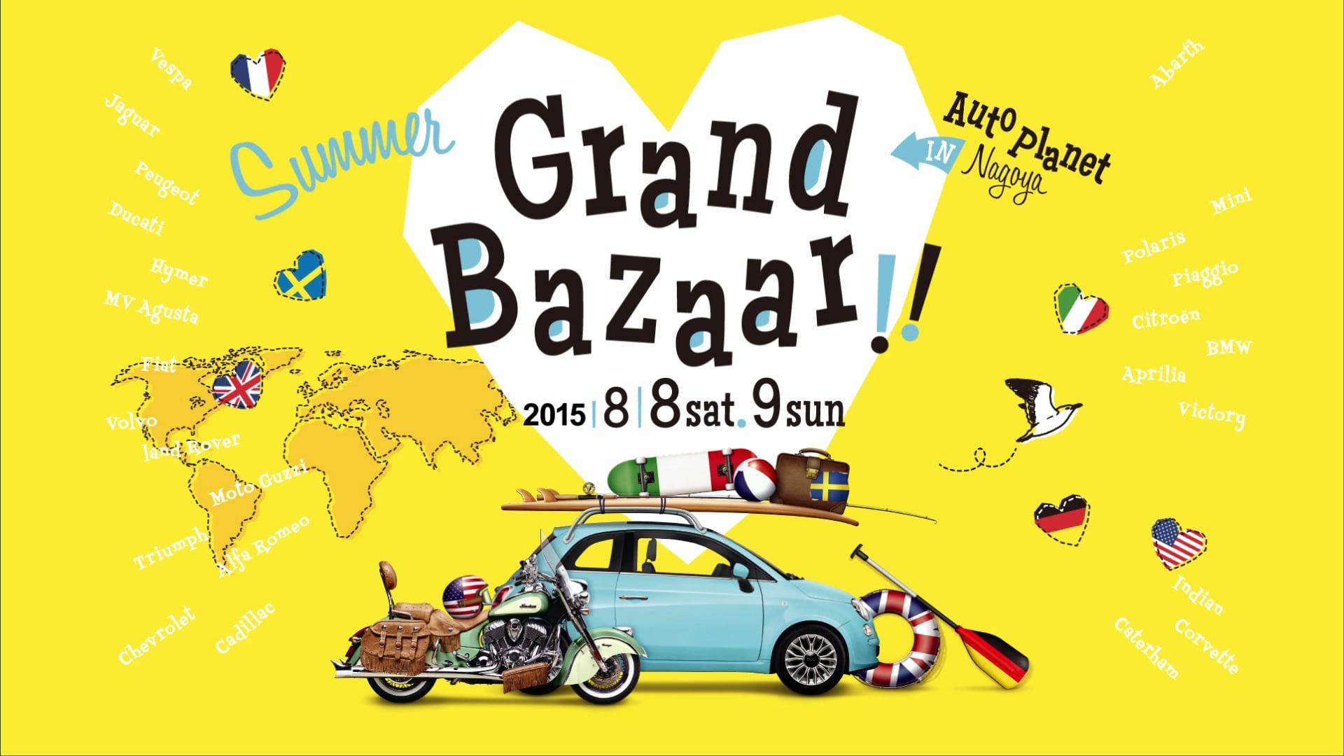 Summer Grand Bazaar 2015