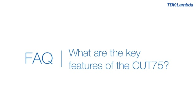 What are the key features of the CUT75 power supplies?