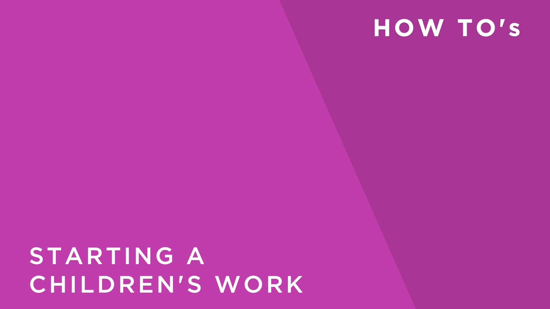 Starting a Children's Work