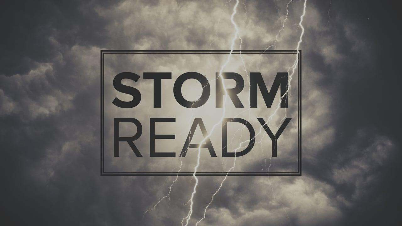 Storm Ready Week 1