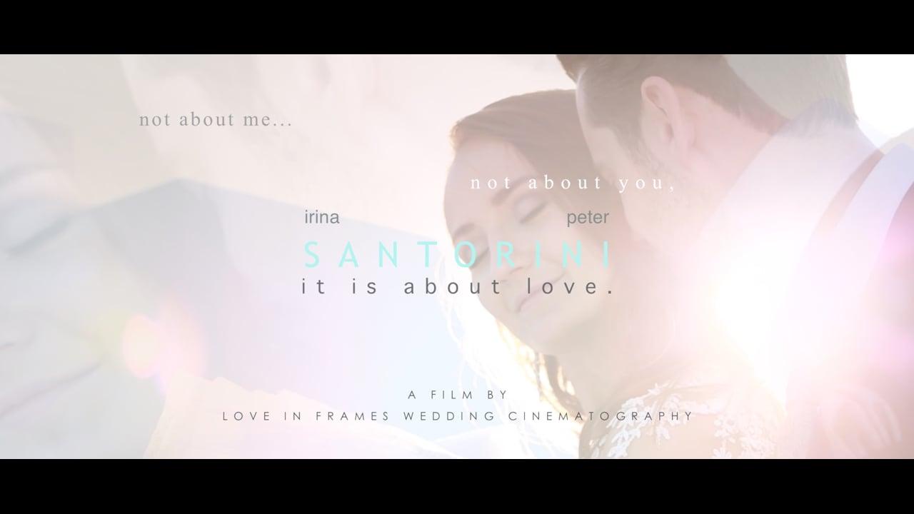 SANTORINI   //   it is about love (short version)