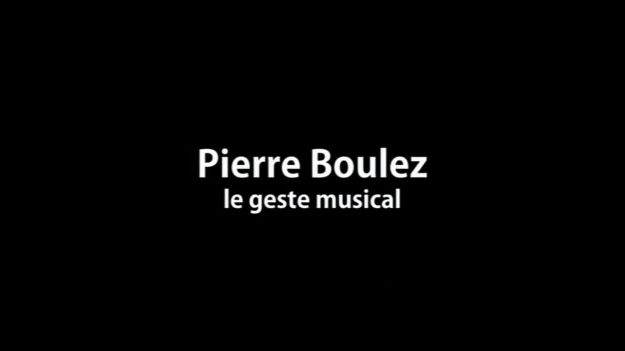 Boulez Exerpts