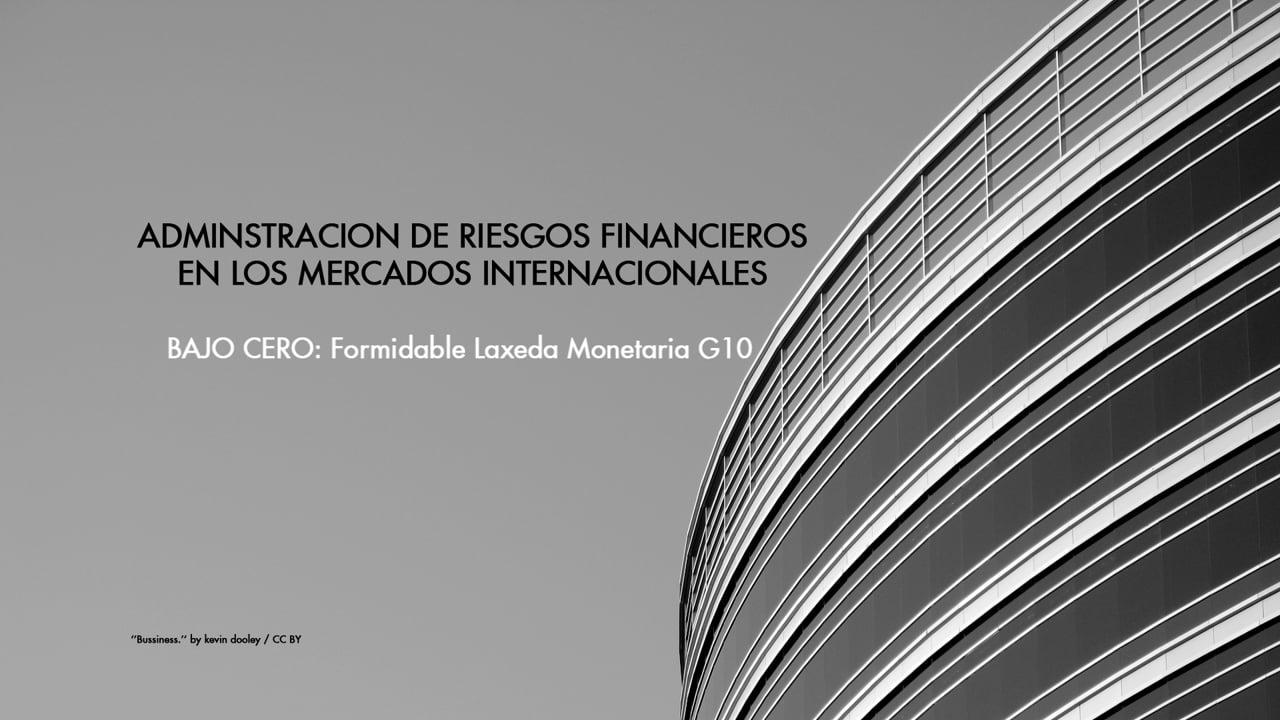"""Charla Magistral con Germán Fermo: """"Tasas Bajas en la Estructura de Rendimientos del G10"""""""