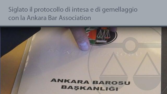 Siglato il protocollo di intesa e gemellaggio con la Ankara Bar Association - 29/9/2015