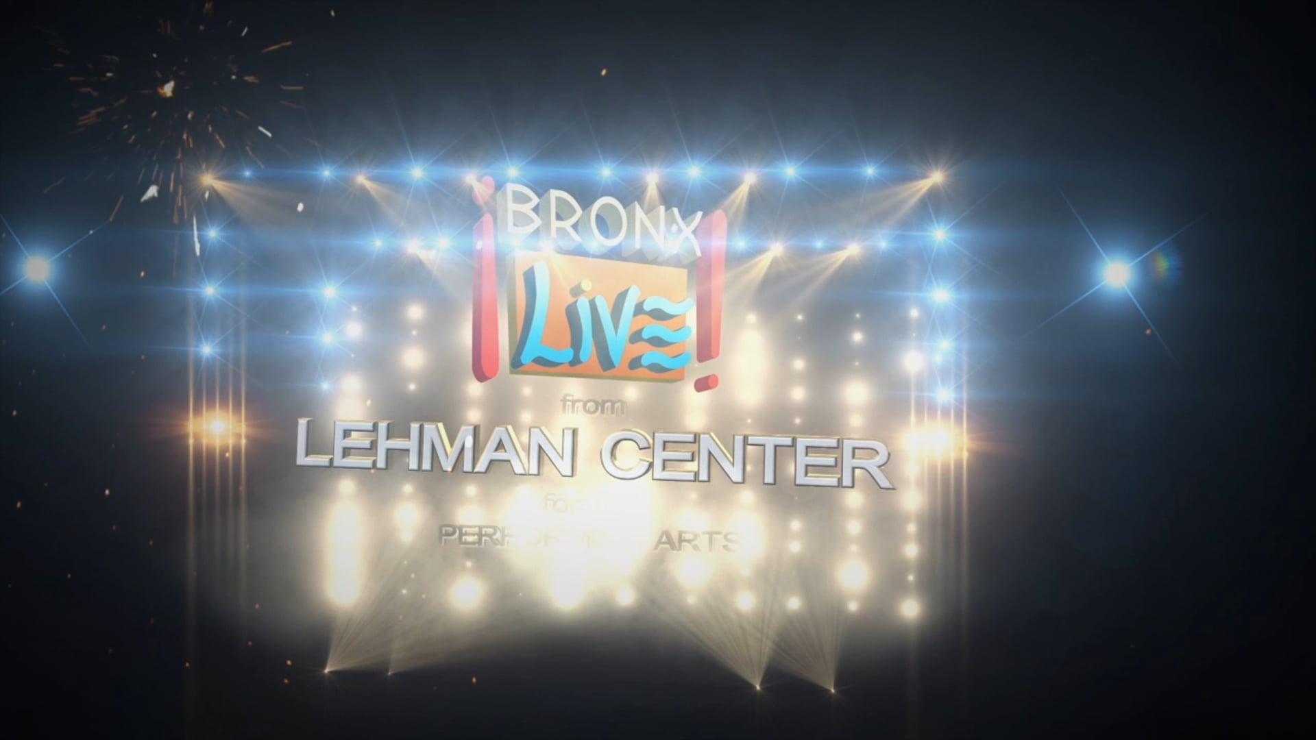 BronxLive-Lehman Center OPEN (Excerpt)