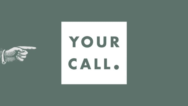Your Call: How do I find purpose in life?