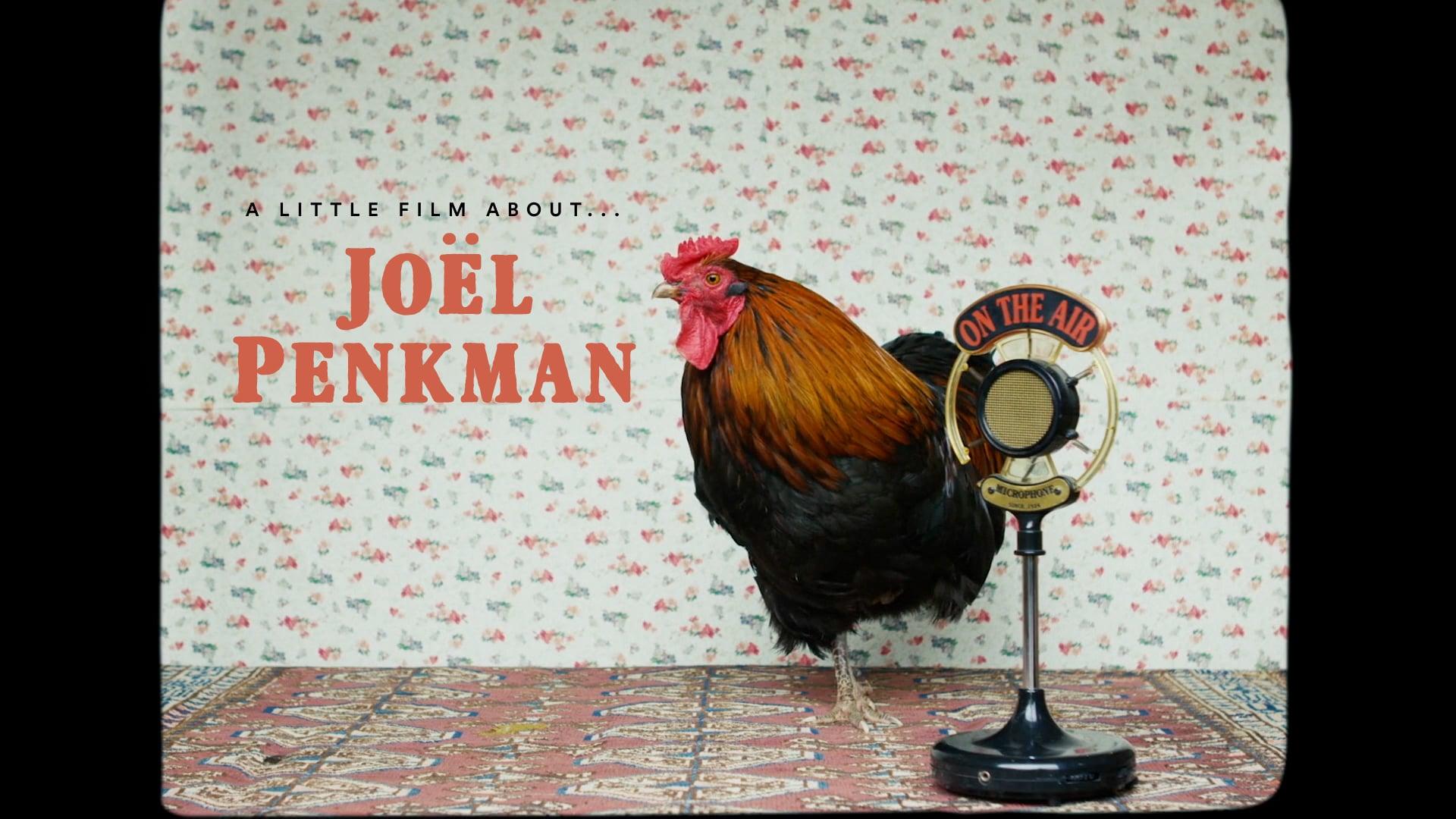 A Little Film About... Joël Penkman