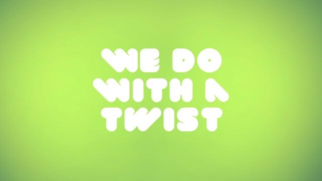 Twist - Video - 1