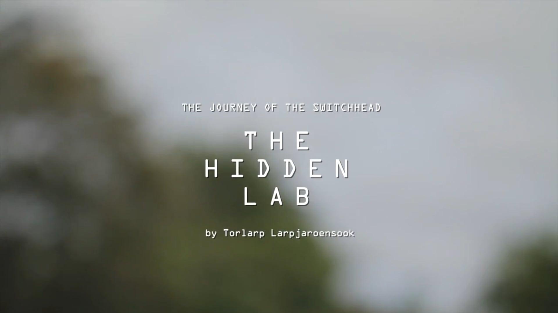 """""""The Hidden Lab"""" documentary"""