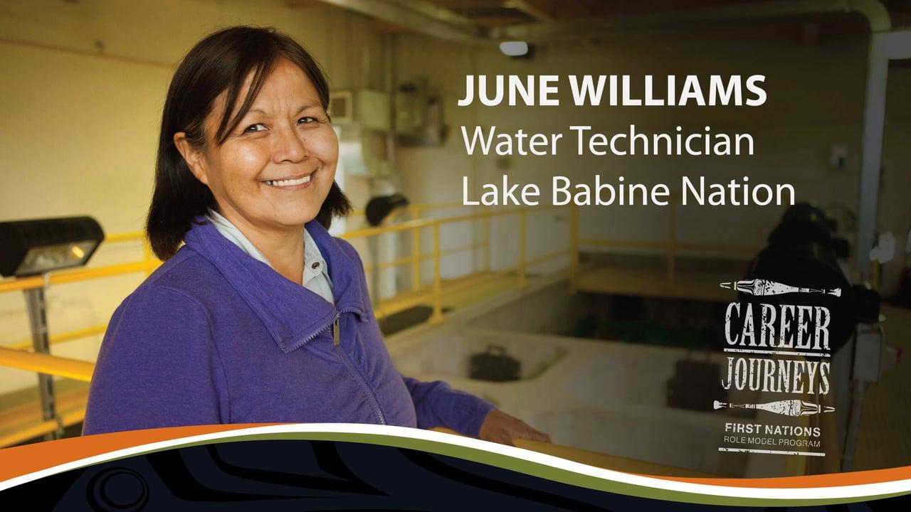 June Williams, Chief Operator, Tachet Water Treatment Plant, Career Journeys