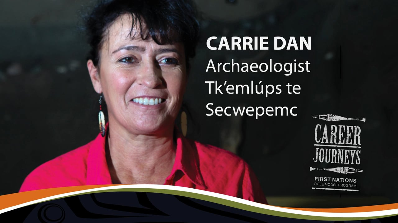 Carrie Dan, Archaeologist, Career Journeys First Nations Career Role Models
