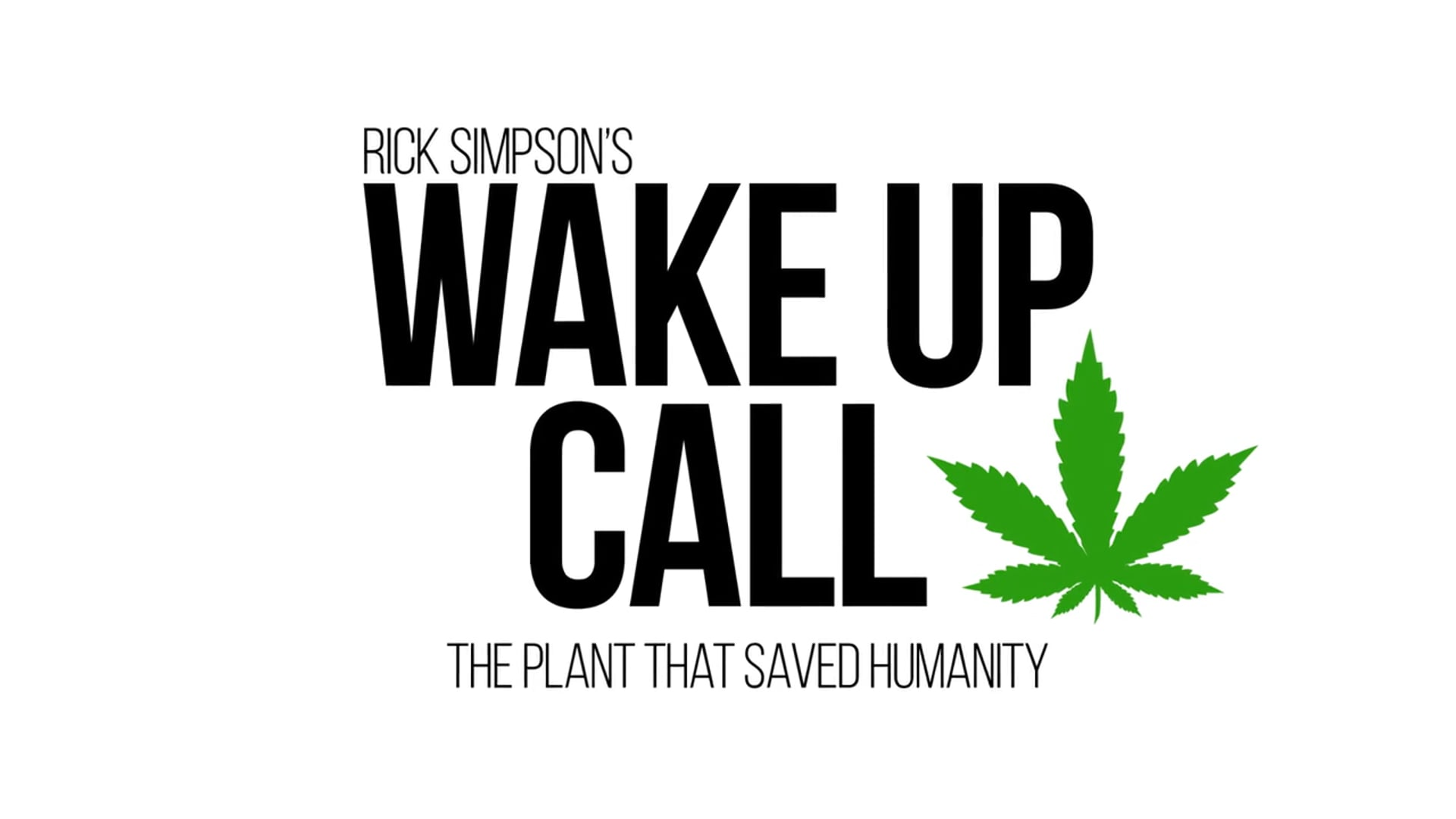 Rick Simpson's Wake Up Call - Teaser #1