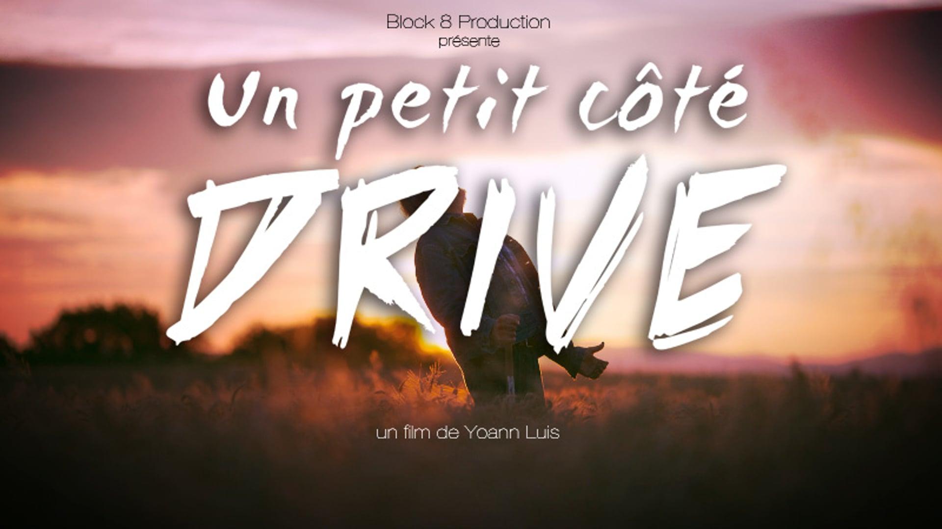 Un petit côté Drive - That Little 'Drive' Thing