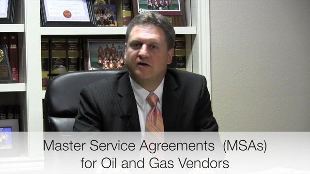 Master Service Agreements - Oil and Gas Attorneys Wharton El Campo Richmond