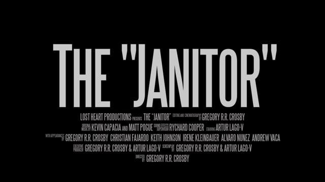 """The """"Janitor"""" Official Trailer"""