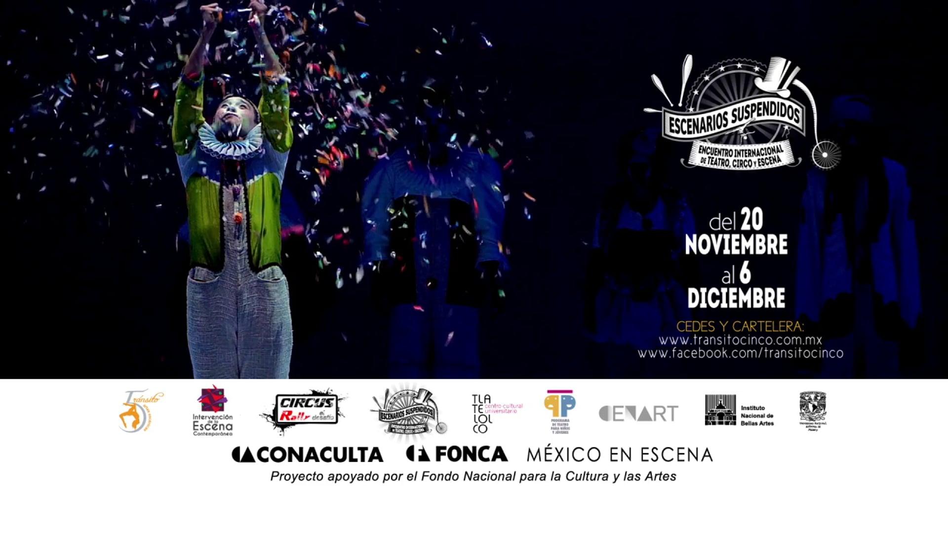 ESCENARIOS SUSPENDIDOS Encuentro Internacional de Teatro, Circo y Escena