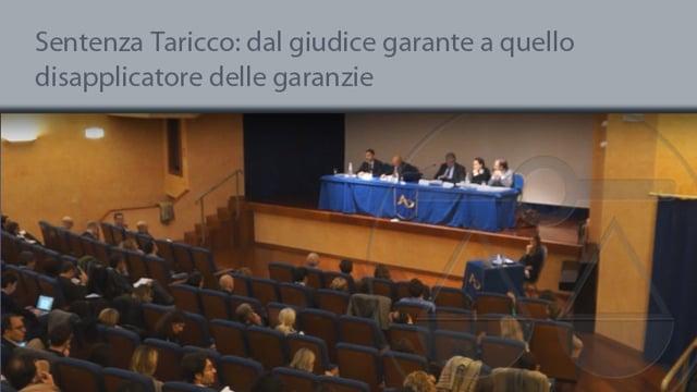 Sentenza Taricco; dal giudice garante a quello di disapplicatore delle garanzie - 4/11/2015