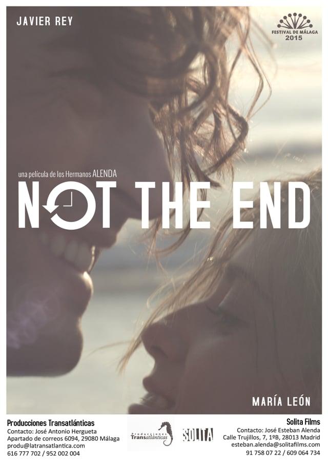 NOT THE END teaser largometraje