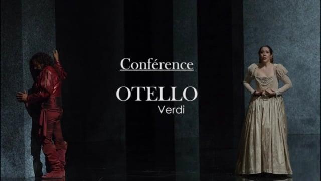 Conférence Otello de Verdi par Edmond Lemaître