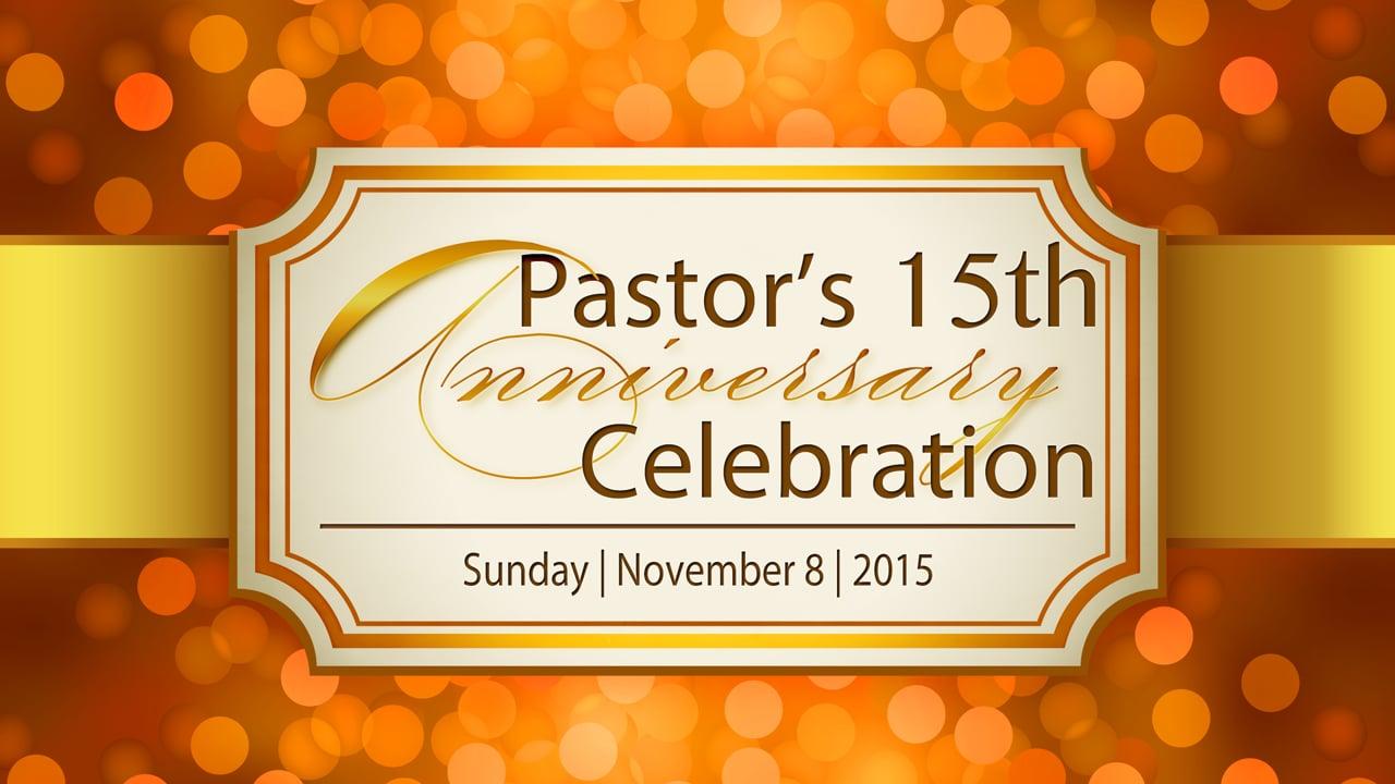 Pastor Phil & Sister Rhonda's 15th Pastoral Anniversary Service