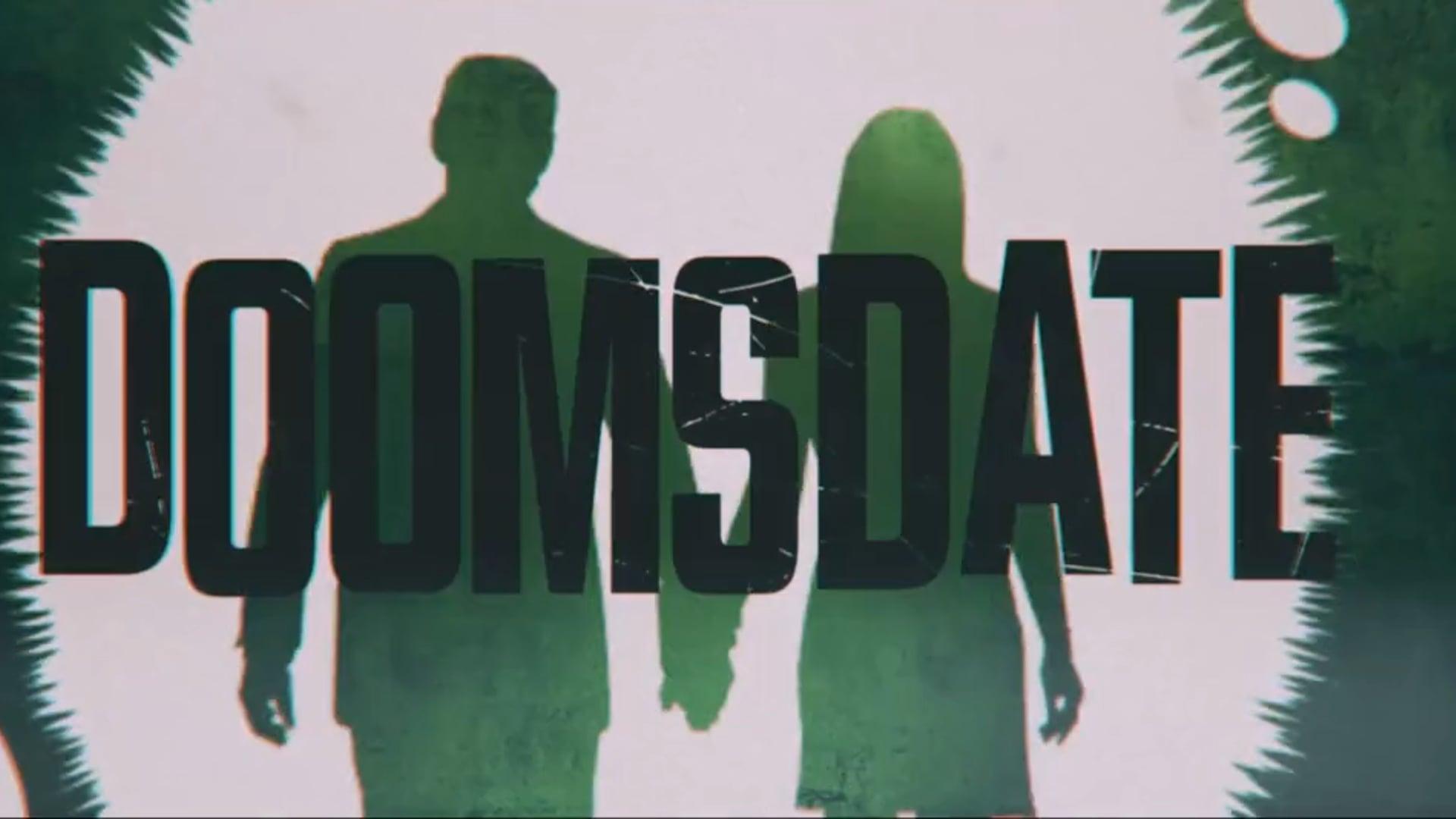 DoomsDate: The Series, Trailer