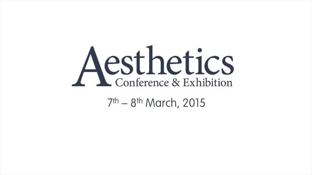 Aesthetics Conference - London 2015