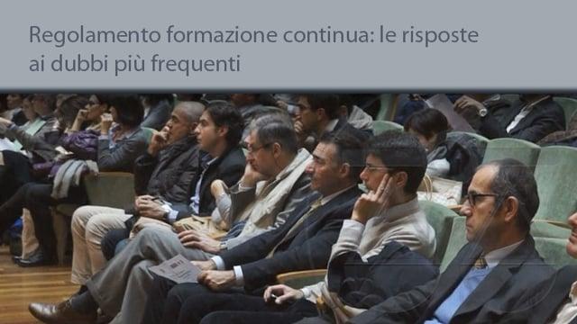 Il regolamento per la formazione continua: le risposte ai dubbi - 16/11/2015