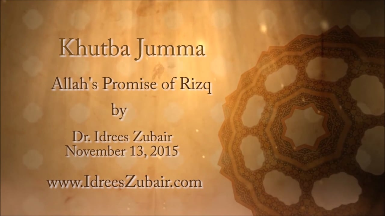 """""""Allah's Promise of Rizq"""" by Dr Idrees Zubair"""