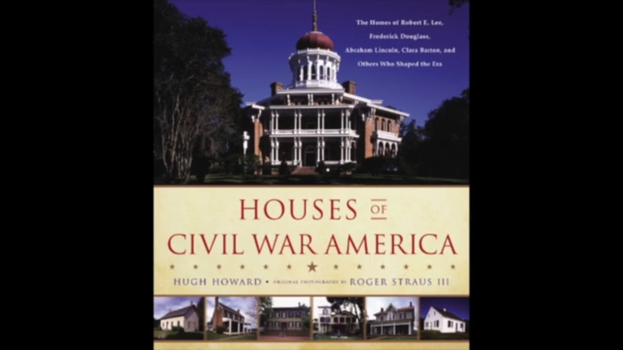 Author Talk: Houses of Civil War America