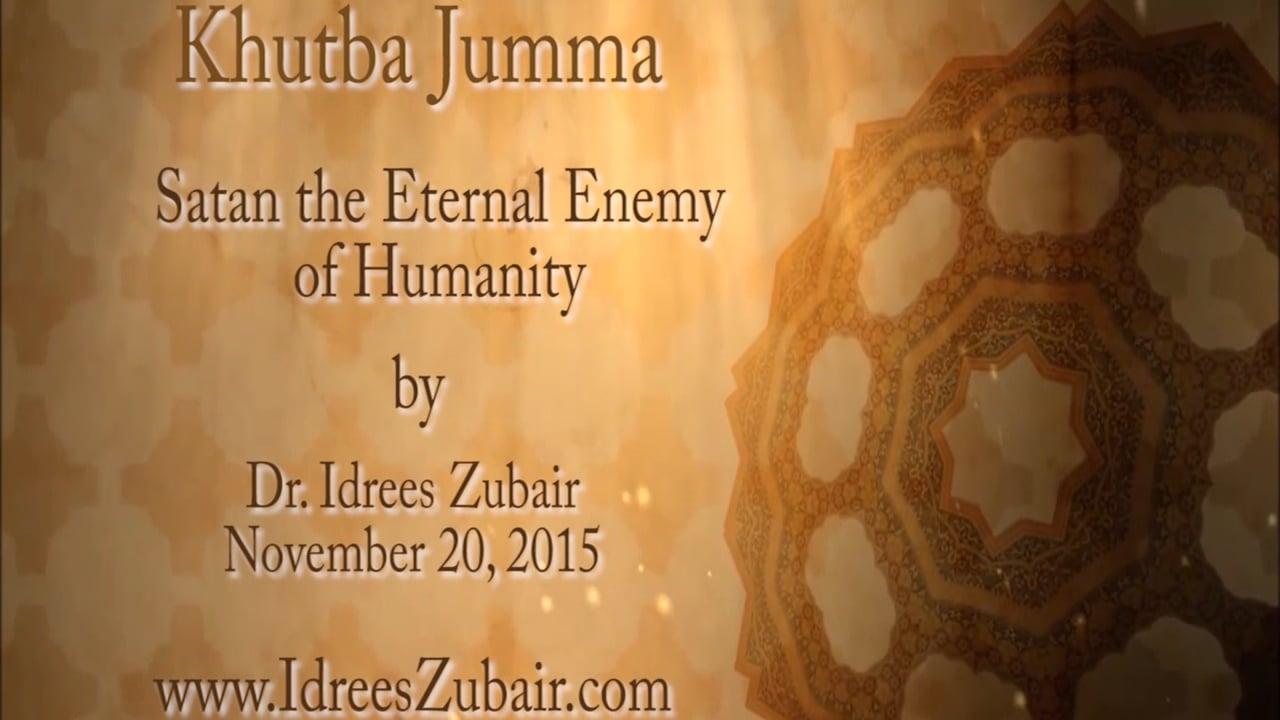 Satan the Eternal Enemy of Humanity by Dr Idrees Zubair