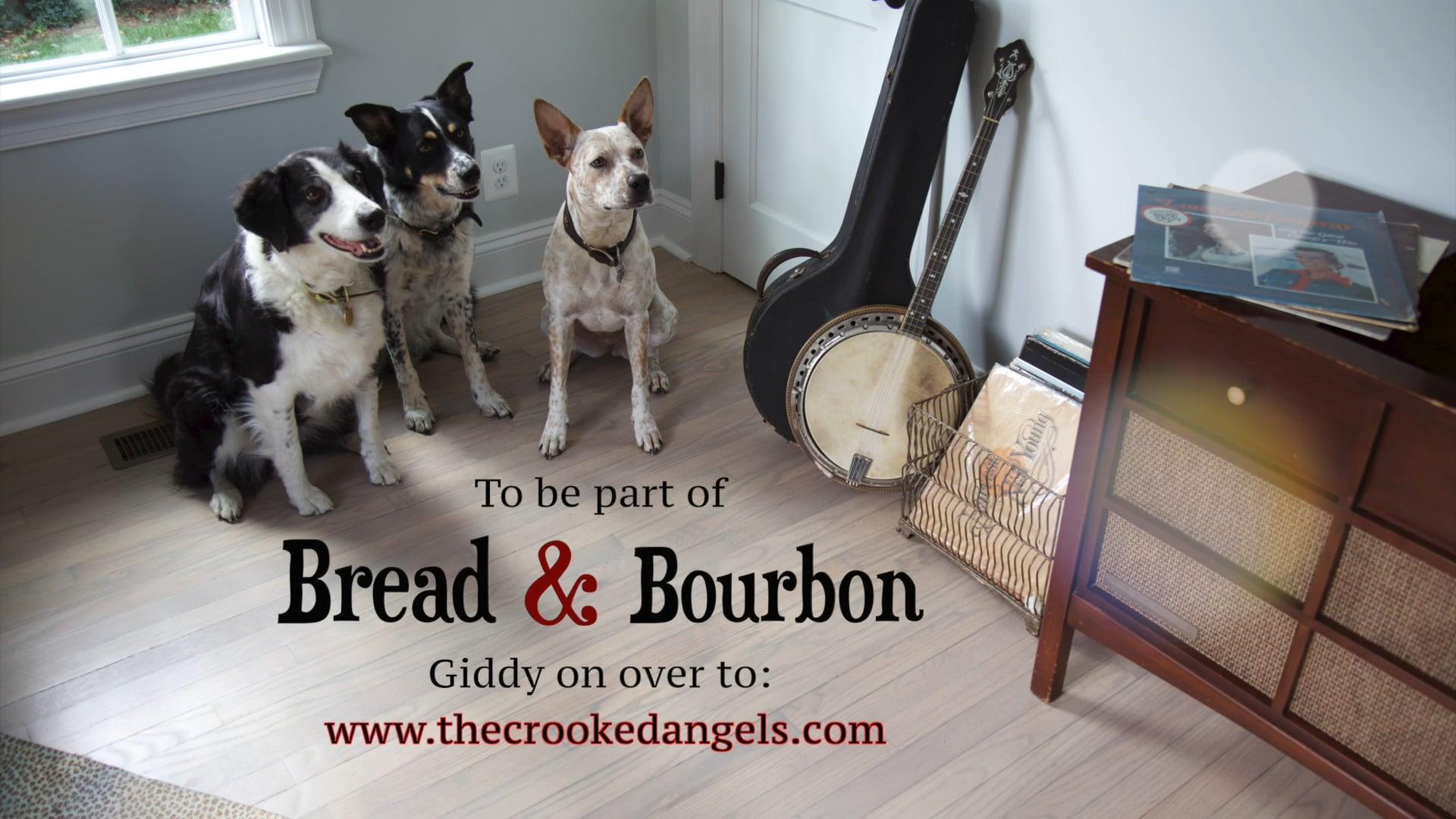 Let's Make Bread & Bourbon!